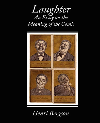 9781438504599: Laughter an Essay on the Meaning of the Comic
