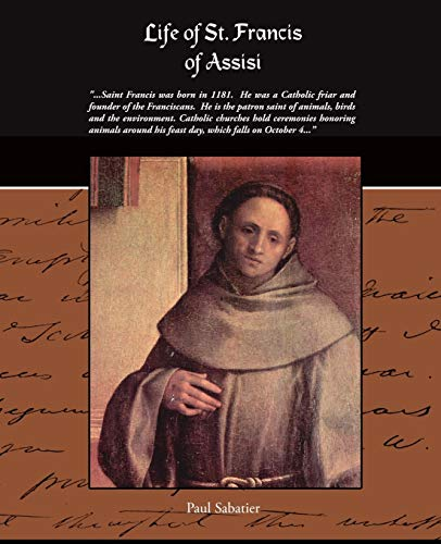 Life of St. Francis of Assisi: Paul Sabatier
