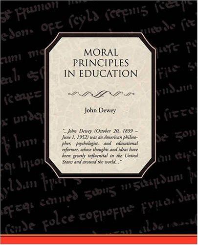 9781438504698: Moral Principles in Education