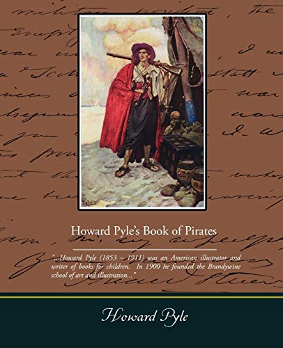 Howard Pyle's Book of Pirates: Howard Pyle