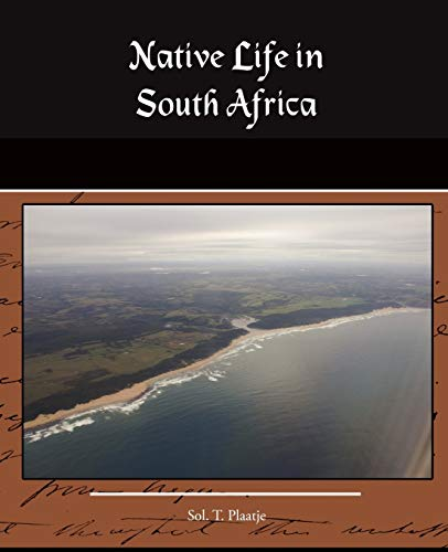 9781438505879: Native Life in South Africa