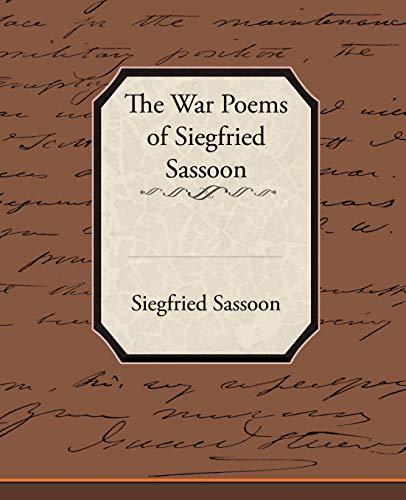 9781438506944: The War Poems of Siegfried Sassoon