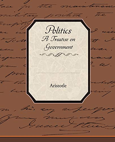 9781438507729: Politics a Treatise on Government