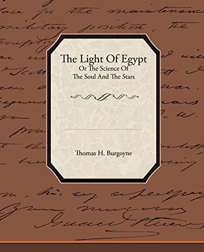 The Light of Egypt or the Science: Thomas H Burgoyne