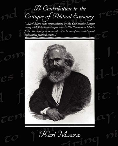 the life times and economic contributions of karl marx