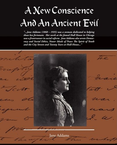 A New Conscience And An Ancient Evil (1438508808) by Addams, Jane