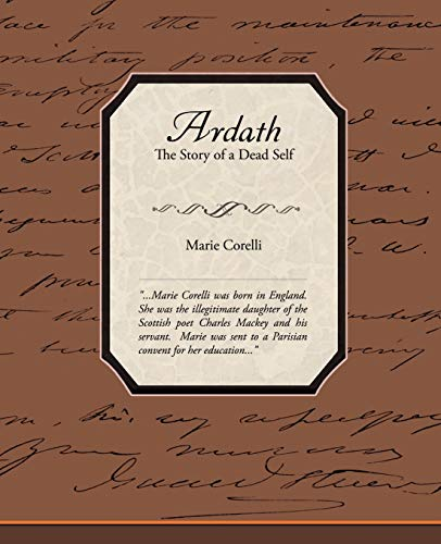 Ardath - The Story of a Dead Self: Marie Corelli