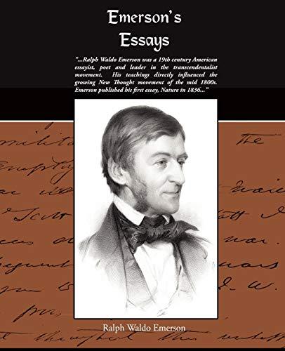 Emerson's Essays: Ralph Waldo Emerson
