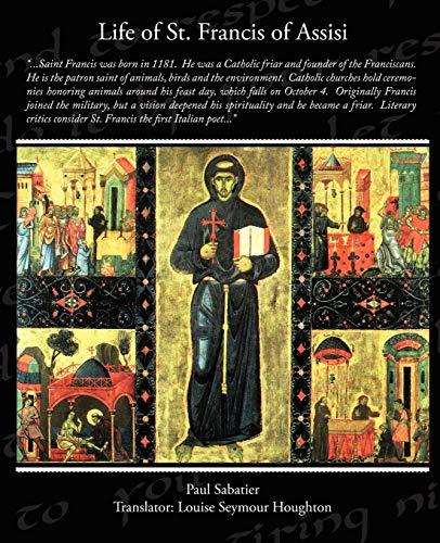 Life of St Francis of Assisi: Paul Sabatier