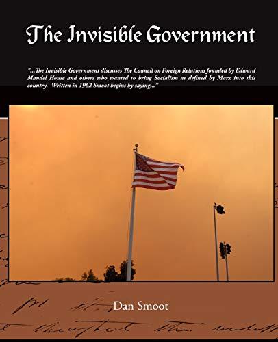 9781438509907: The Invisible Government