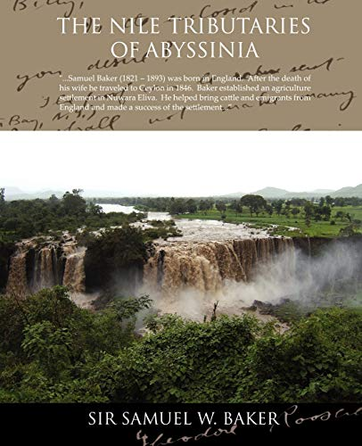 9781438509990: The Nile Tributaries of Abyssinia