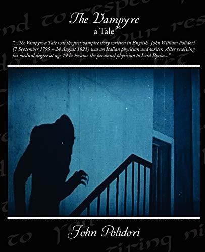 The Vampyre - A Tale (9781438510163) by John Polidori