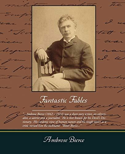 Fantastic Fables: Ambrose Bierce