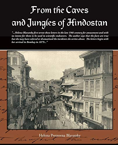 9781438511337: From the Caves and Jungles of Hindostan