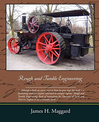 Rough and Tumble Engineering: James H. Maggard