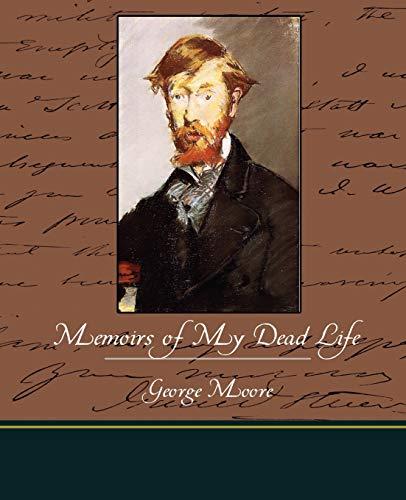 9781438513447: Memoirs of My Dead Life