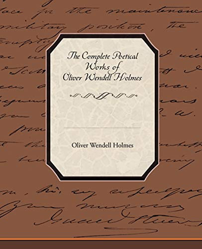 9781438513867: The Complete Poetical Works of Oliver Wendell Holmes
