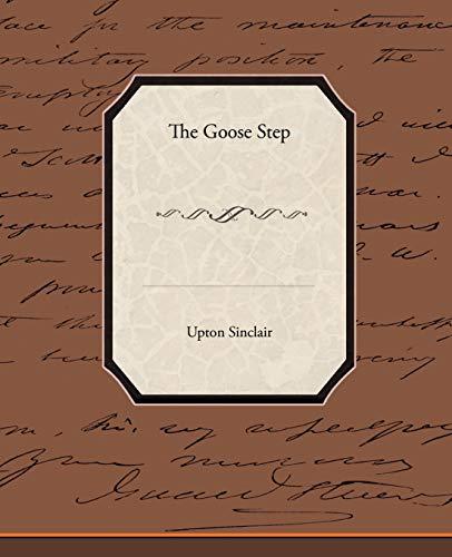 The Goose-Step: Upton Sinclair