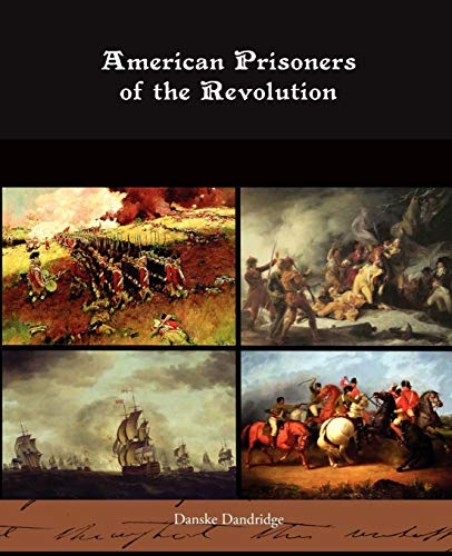 9781438514130: American Prisoners of the Revolution