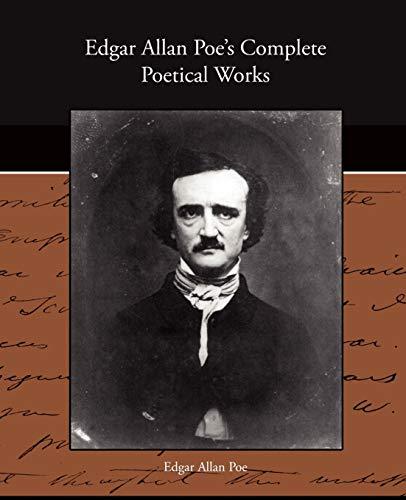 Edgar Allan Poes Complete Poetical Works: Edgar Allan Poe