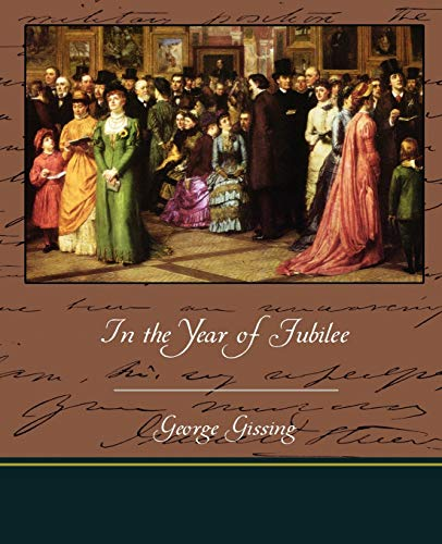 In the Year of Jubilee: Gissing, George