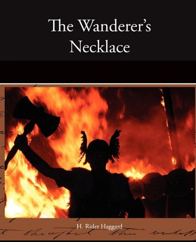 The Wanderer's Necklace: Haggard, H. Rider