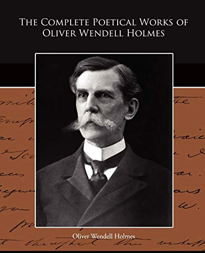 9781438518930: The Complete Poetical Works of Oliver Wendell Holmes