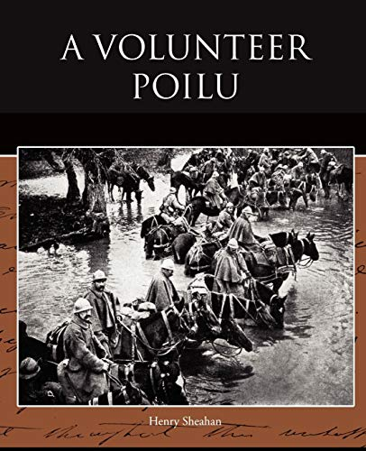 A Volunteer Poilu: Henry Sheahan