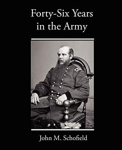 9781438519456: Forty-Six Years in the Army