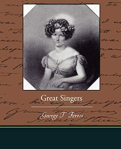 Great Singers: George T. Ferris