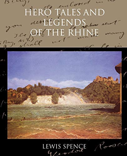 9781438519760: Hero Tales and Legends of the Rhine