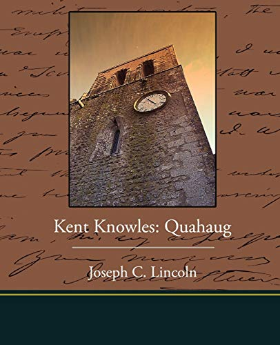 Kent Knowles: Quahaug (1438519826) by Joseph C. Lincoln