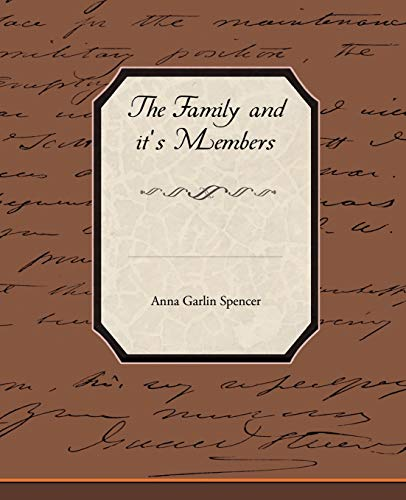 The Family and Its Members: Anna Garlin Spencer