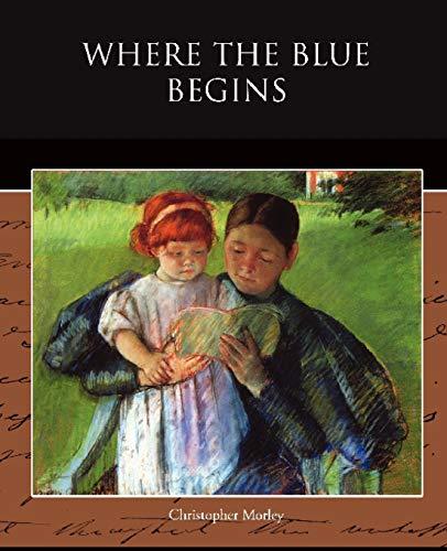 9781438521565: Where the Blue Begins