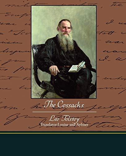 The Cossacks: Tolstoy, Leo