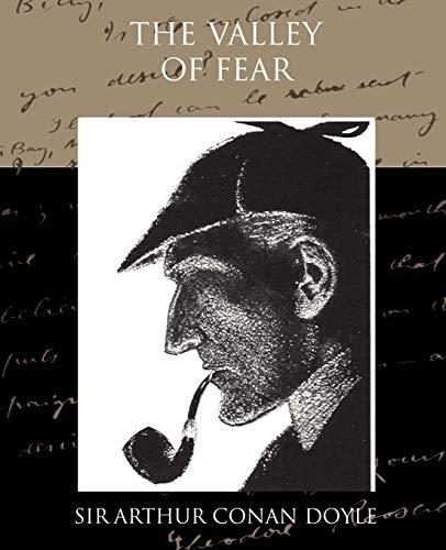 The Valley of Fear: Arthur Conan Doyle