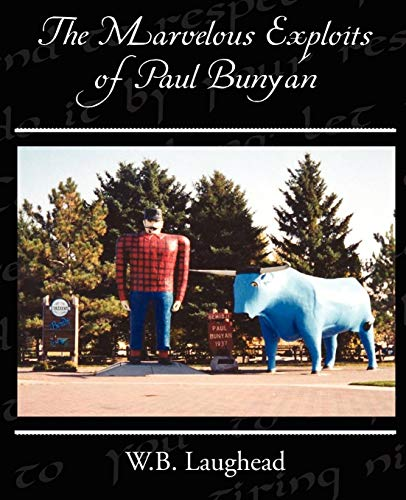 9781438522845: The Marvelous Exploits of Paul Bunyan