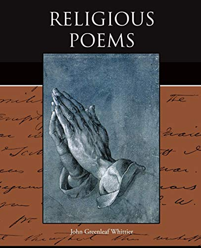 Religious Poems: John Greenleaf Whittier