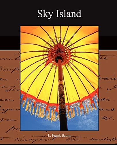 Sky Island: L. Frank Baum