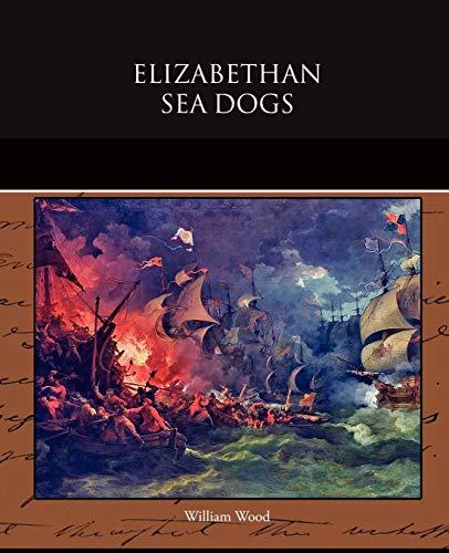 9781438526836: Elizabethan Sea Dogs