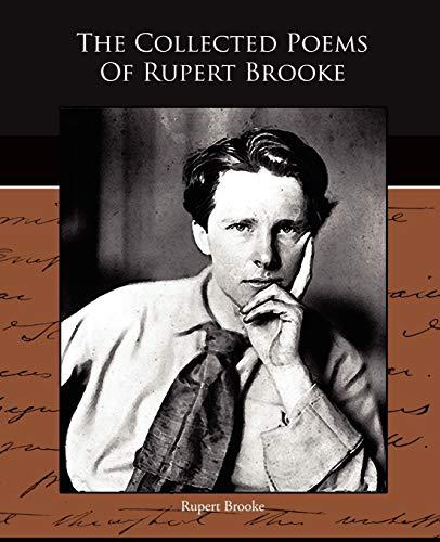 The Collected Poems Of Rupert Brooke: Rupert Brooke