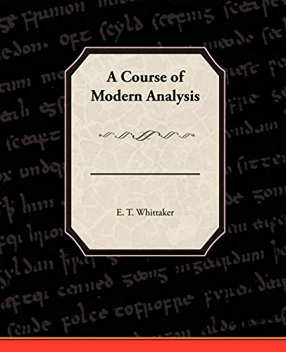 9781438528151: A Course of Modern Analysis