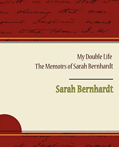 9781438530536: My Double Life - The Memoirs of Sarah Bernhardt
