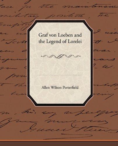 9781438530925: Graf von Loeben and the Legend of Lorelei