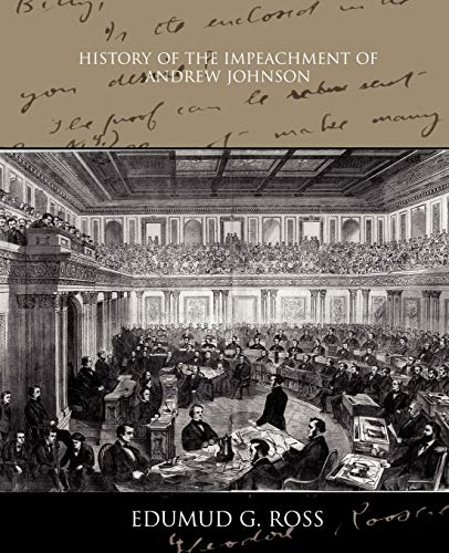9781438531625: History of the Impeachment of Andrew Johnson
