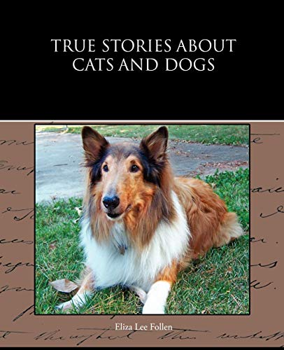 9781438532745: True Stories about Cats and Dogs