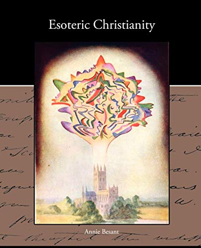 Esoteric Christianity: Besant, Annie