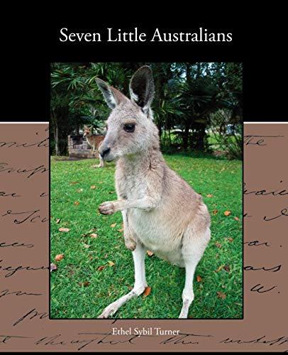 Seven Little Australians: Ethel Sybil Turner