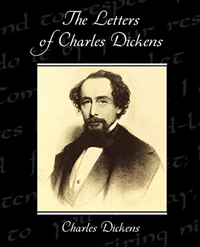 9781438533742: The Letters of Charles Dickens