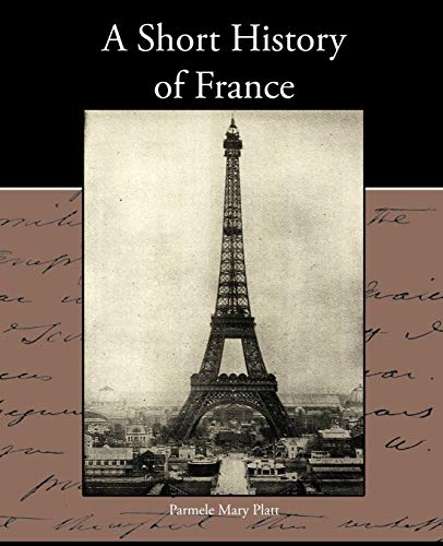 9781438534398: A Short History of France